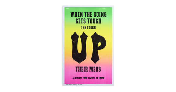 New Rules of Work Poster: Meds