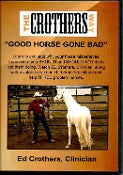 "The Crothers Way - ""Good Horse Gone Bad"" 3 Disc DVD"