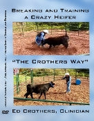 """Breaking And Training A Crazy Heifer"" - 2 Disc DVD"