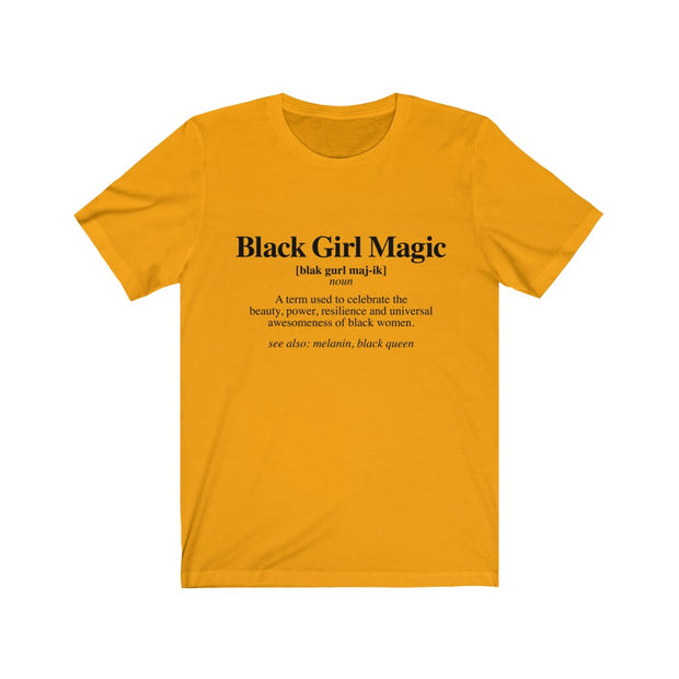 Black Girl Magic Definition Shirt, Black Girl Power T shirt, Black Excellence T shirt - Coils and Glory Shop