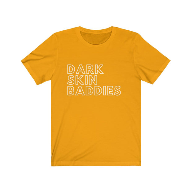 Dark Skin Baddies T shirt, Black Power T shirt, Black Queen T shirt - Coils and Glory Shop