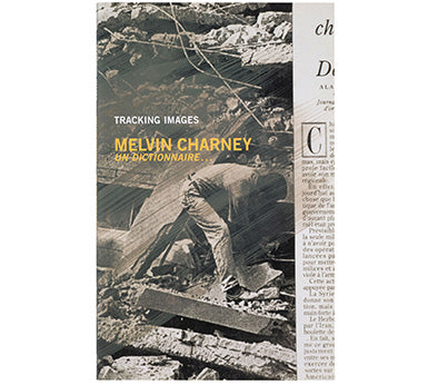 Tracking Images: Melvin Charney