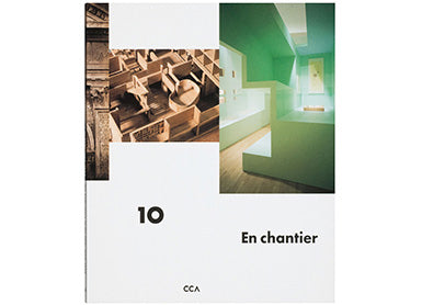 En chantier: The Collections of the CCA, 1989–1999