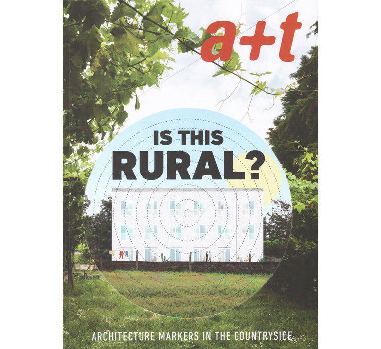 A+T: Is this rural? Architecture markers in the countryside