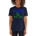 Make Love Not War Unisex T-Shirt