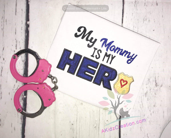 mommy is my hero embroidery design, police embroidery, police officer embroidery, police badge embroidery design, akidzcreation, police officer