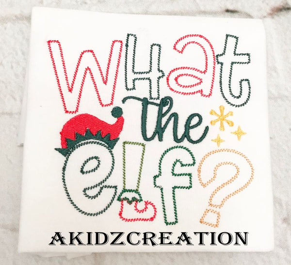 what the elf embroidery design , elf hat embroidery design, christmas embroidery design, christmas saying embroidery design