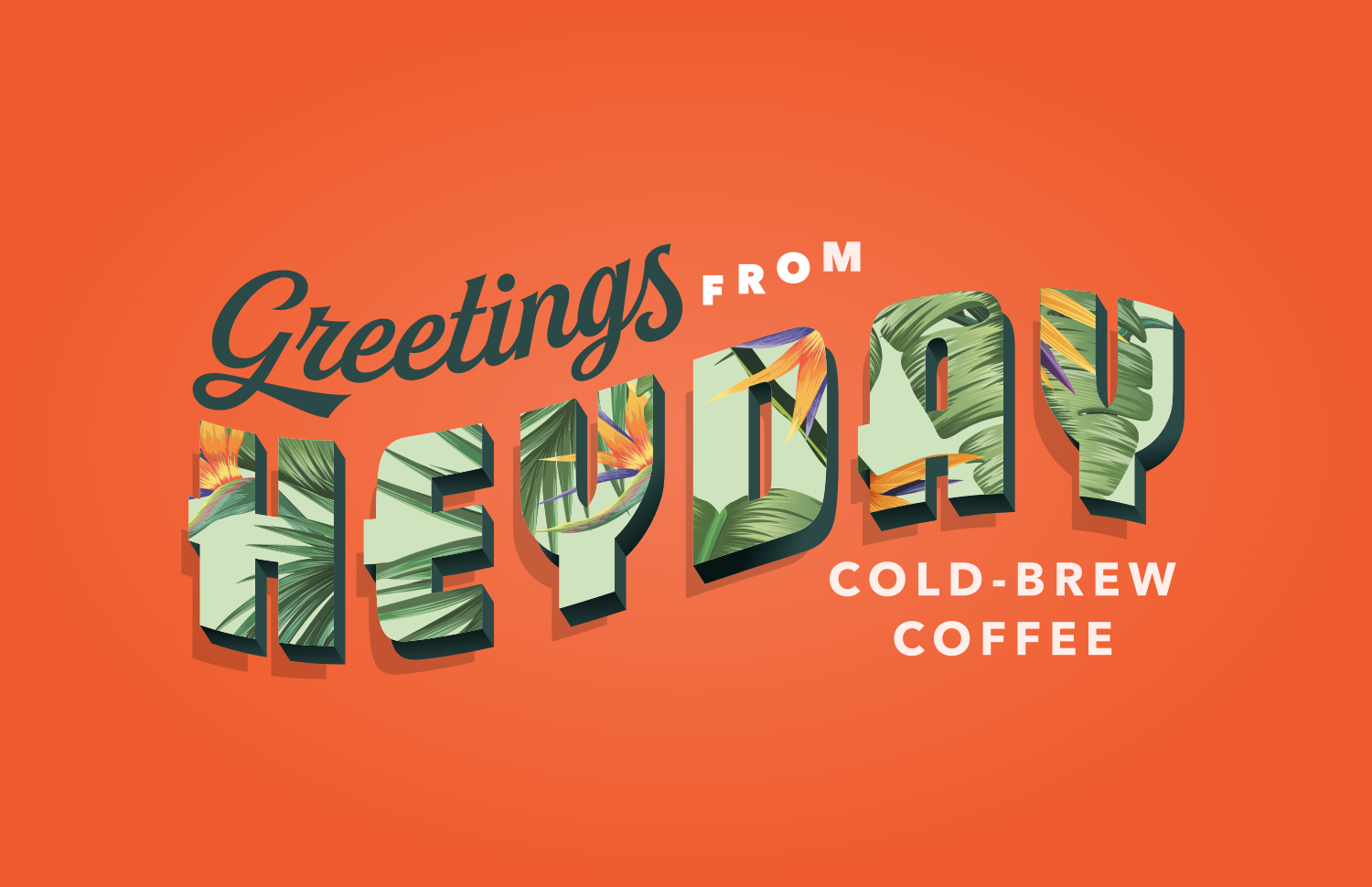 Greetings from HEYDAY Cold-Brew Coffee