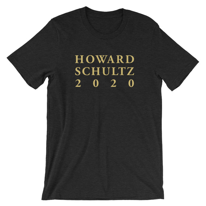 Howard Schultz 2020 Black, White, Black Heather, and Dark Heather Grey Gray T Shirt Featuring Gold Lettering