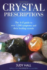 Crystal Prescriptions Volume 1
