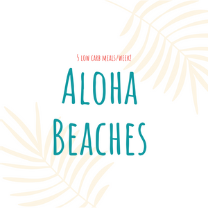 Aloha Beaches Package - 5 Meals/Week