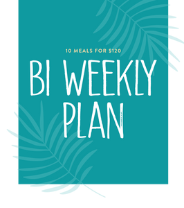 Bi Weekly Meal Plan - 10 meals every 2 weeks