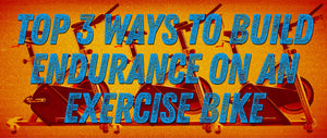 Top 3 Ways to Build Endurance on an Indoor Cycle Trainer
