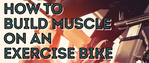 How to build muscle on an indoor bike