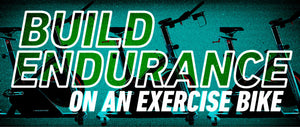 Can you build endurance on an indoor exercise bike?