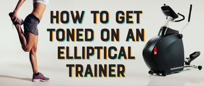 How to get toned on an elliptical trainer machine