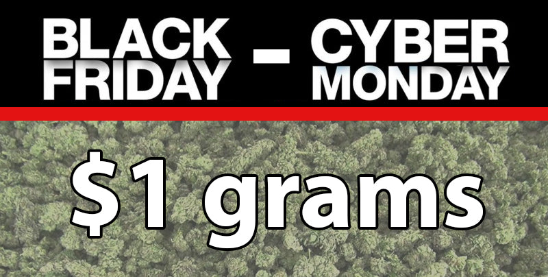 $1 GRAMS - SALE starts at 8am PST - Powered by CBD Hemp Direct