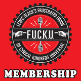 F.U.C.K.U. Membership - NEW or RENEWAL
