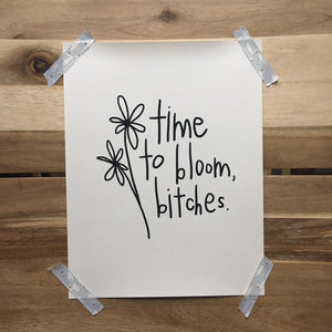 Bloom Bitches Sweary Mantra Print