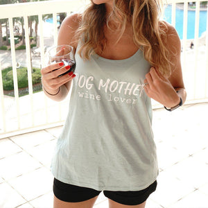 Dog Mother, Wine Lover Flowy Tank