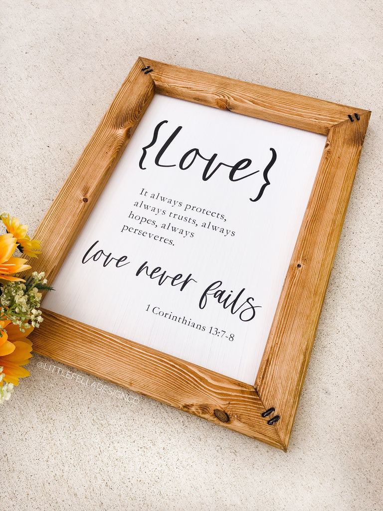 Love Never Fails 11x14in Sign, Bible Quote Sign, Corinthians 13 Sign, Farmhouse Style Sign