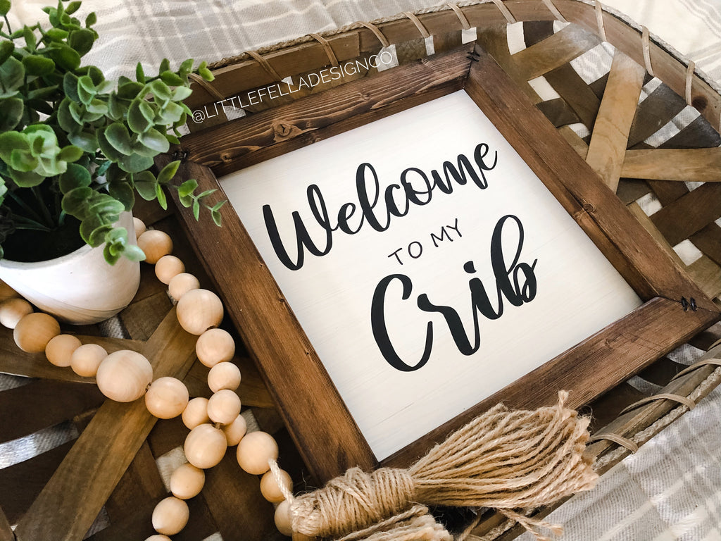 Welcome to My Crib Nursery Sign, Baby Shower Gift, Nursery Sign, Baby's First Birthday