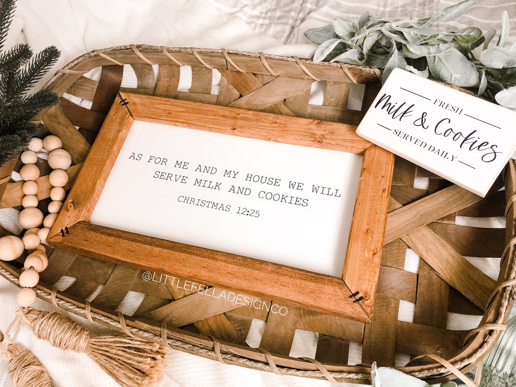 As For Me and My House We Will Serve Milk and Cookies, Farmhouse Christmas Sign, Christmas Decor