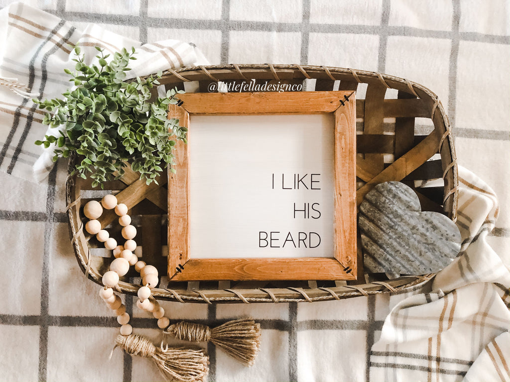 I Like Her Butt/I Like His Beard Sign Set, His and Hers Sign, Farmhouse Style Signs