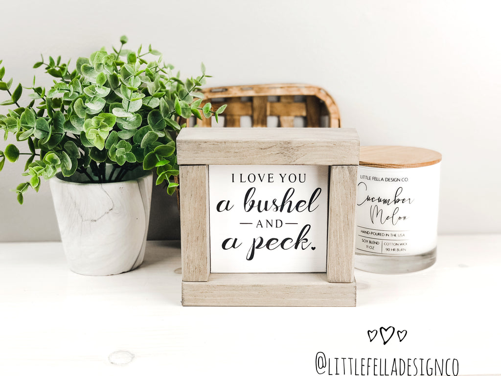 I Love You A Bushel and A Peck Mini Wood Sign, Farmhouse Sign, Tiered Tray Decor