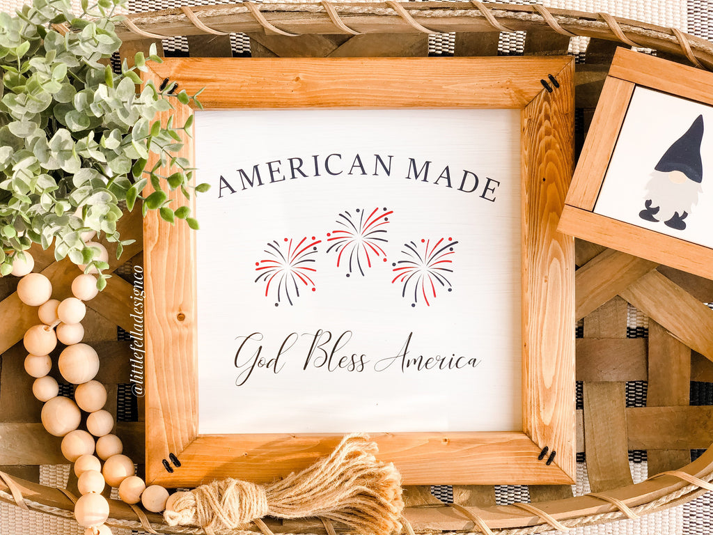 American Made Firework Sign, Fourth of July Sign, God Bless America Sign