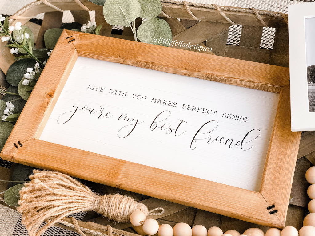 You're My Best Friend Sign, Country Song Lyric Sign, Anniversary Gift