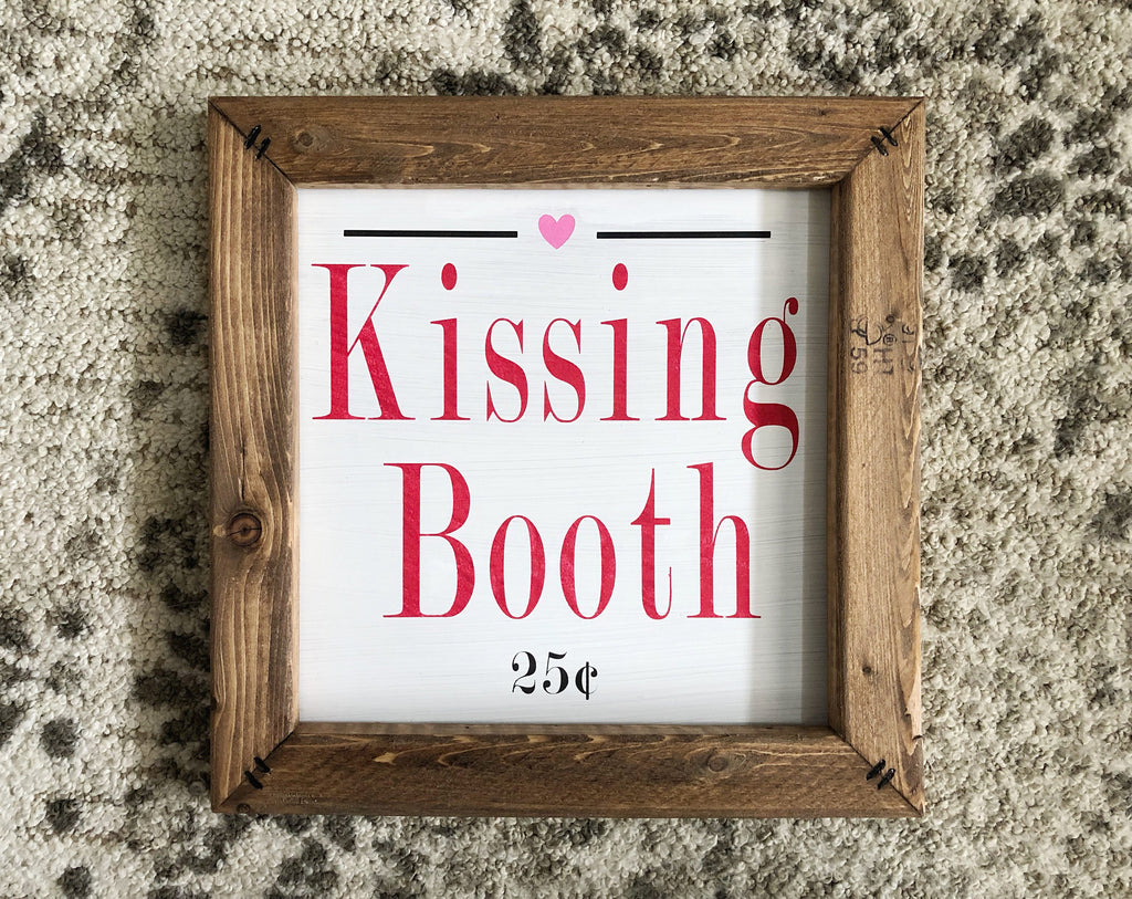 Kissing Booth Sign, Valentine's Day Decor, Valentine's Day Gift, Kissing Booth Decor