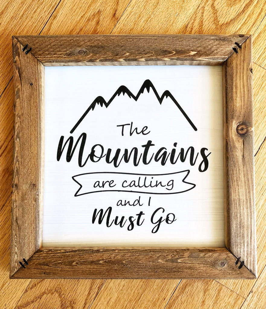 The Mountains Are Calling Sign, Nursery Sign, Adventure Theme Sign, Adventure Awaits sign