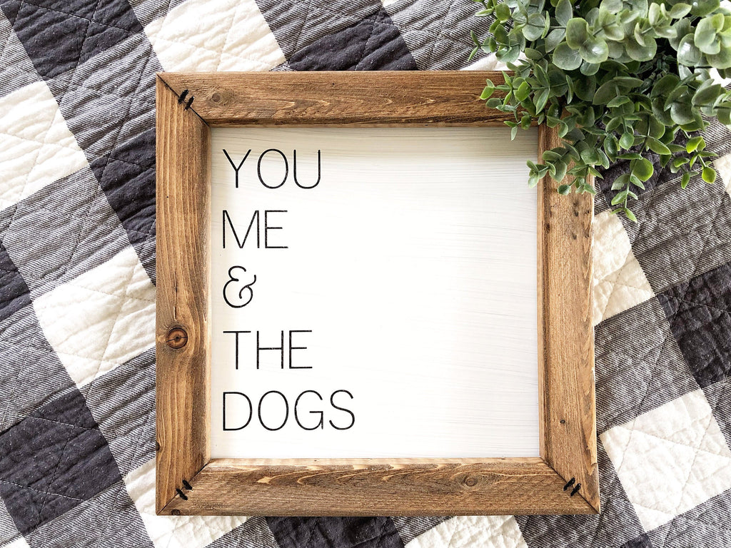 You Me and the Dogs Sign, You Me and the Cats, You Me and the Cat, You Me and the Dog Sign