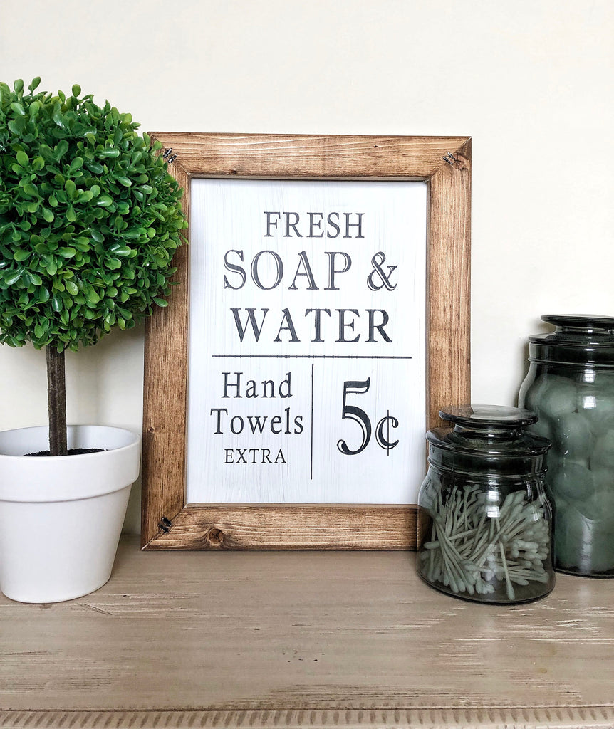 Fresh Soap and Water 11x14 Bathroom Sign