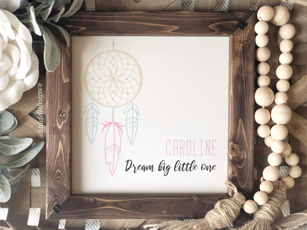 Personalized Baby Name Sign: Dream Big Little One