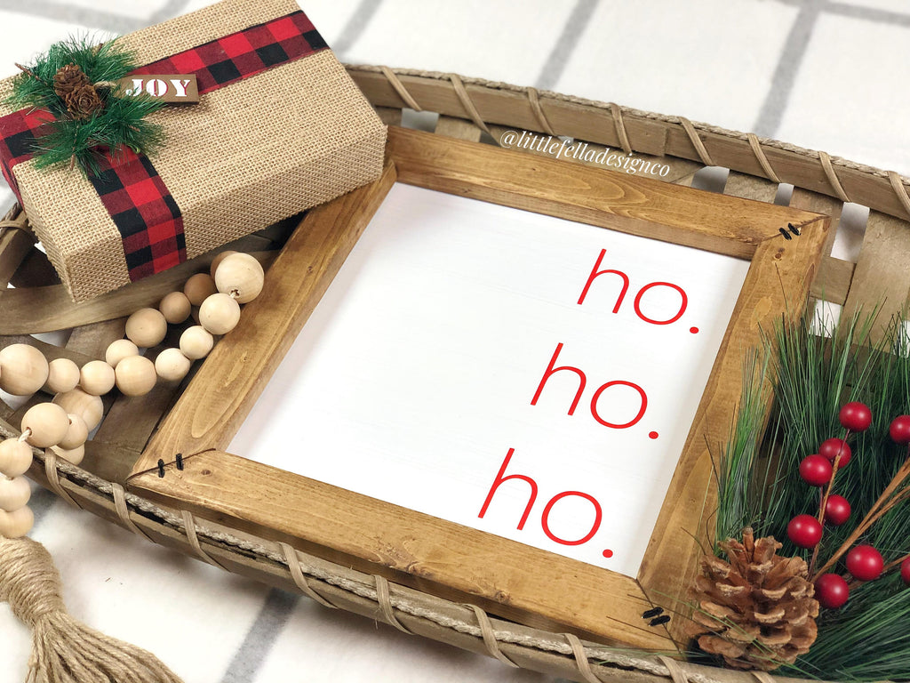 Ho Ho Ho Christmas Sign, Christmas Gift, Ho Ho Ho Sign, Christmas Decor, Christmas Sign