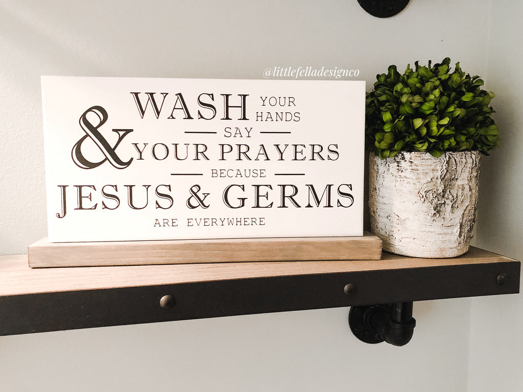 Wash Your Hands and Say Your Prayers Sign, Bathroom Sign