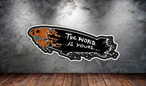 World Is Yours Blimp Sticker