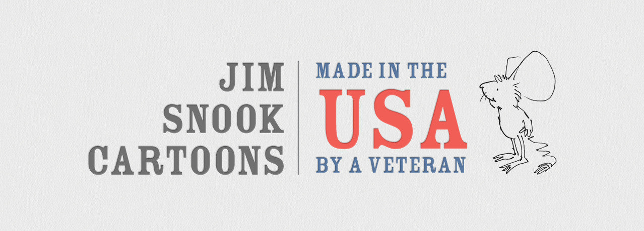Jim Snook Cartoons Made by a USA Veteran