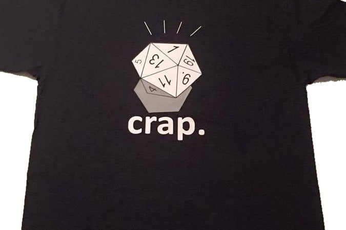 T-Shirt: Crap d20 fumble