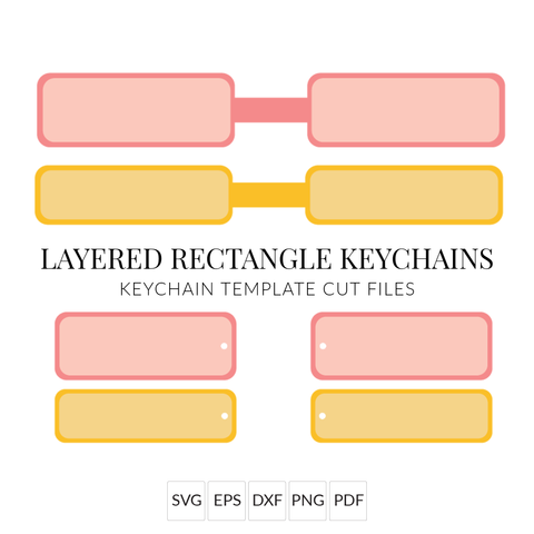 Layered Rectangle Keychain Bundle Keychain Templates SVG Cut Files for Cricut & Silhouette