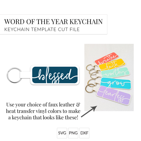Word of the Year Keychain - BLESSED - Single Word SVG Template
