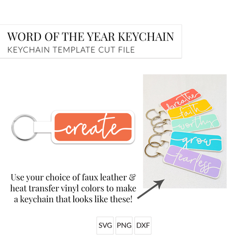 Word of the Year Keychain - CREATE - Single Word SVG Template