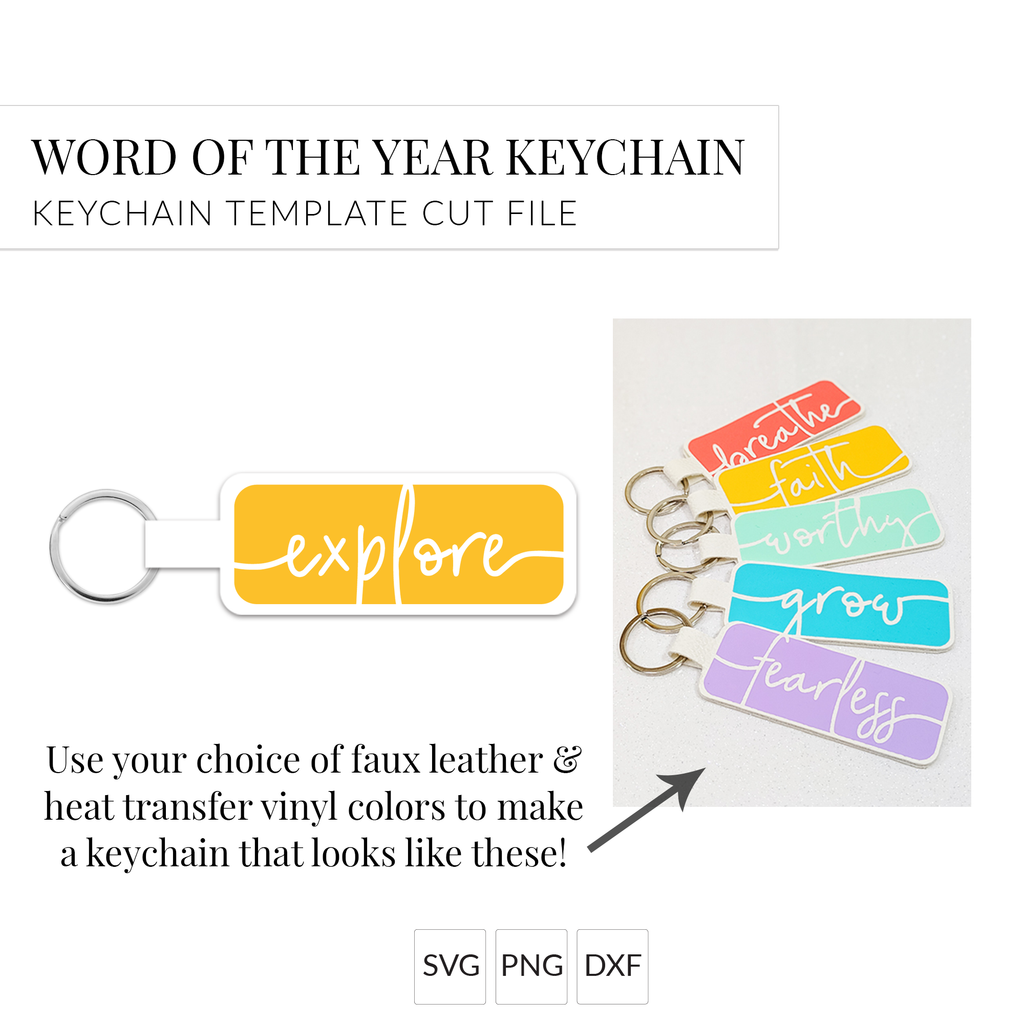 Word of the Year Keychain - EXPLORE - Single Word SVG Template
