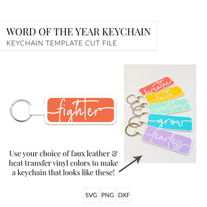 Word of the Year Keychain - FIGHTER - Single Word SVG Template