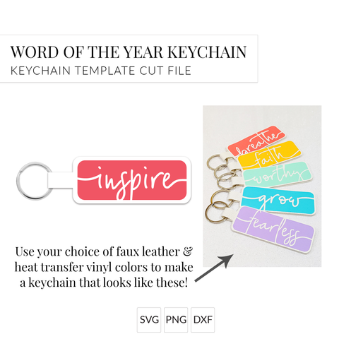 Word of the Year Keychain - INSPIRE - Single Word SVG Template