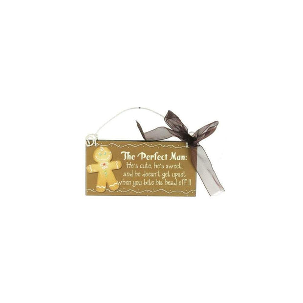 Heaven Sends Christmas Christmas Decorations Gingerbread The Perfect Man Sign