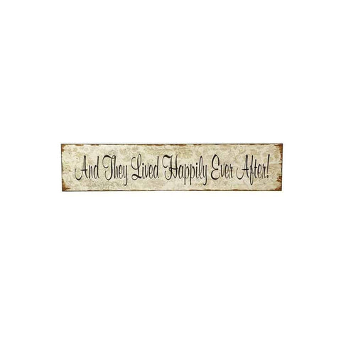 Heaven Sends Wall Signs & Plaques They Lived Happily Ever After Wooden Sign