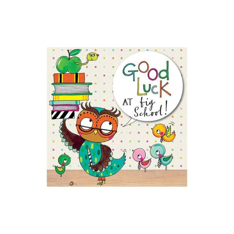 Rachel Ellen 'Good Luck at Big School' Card